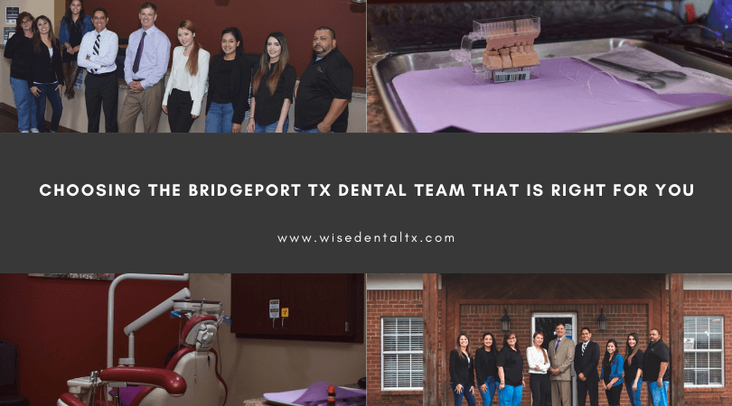 Choosing the Bridgeport Tx Dental Team That is Right for You