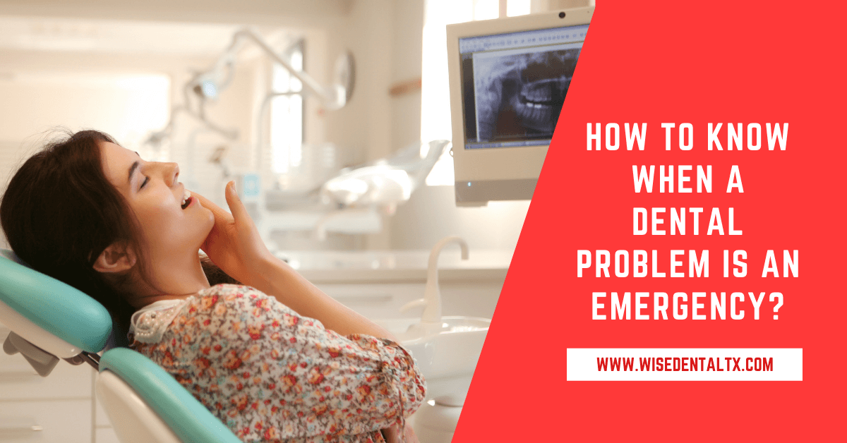 How to Know When a Dental Problem is an Emergency?